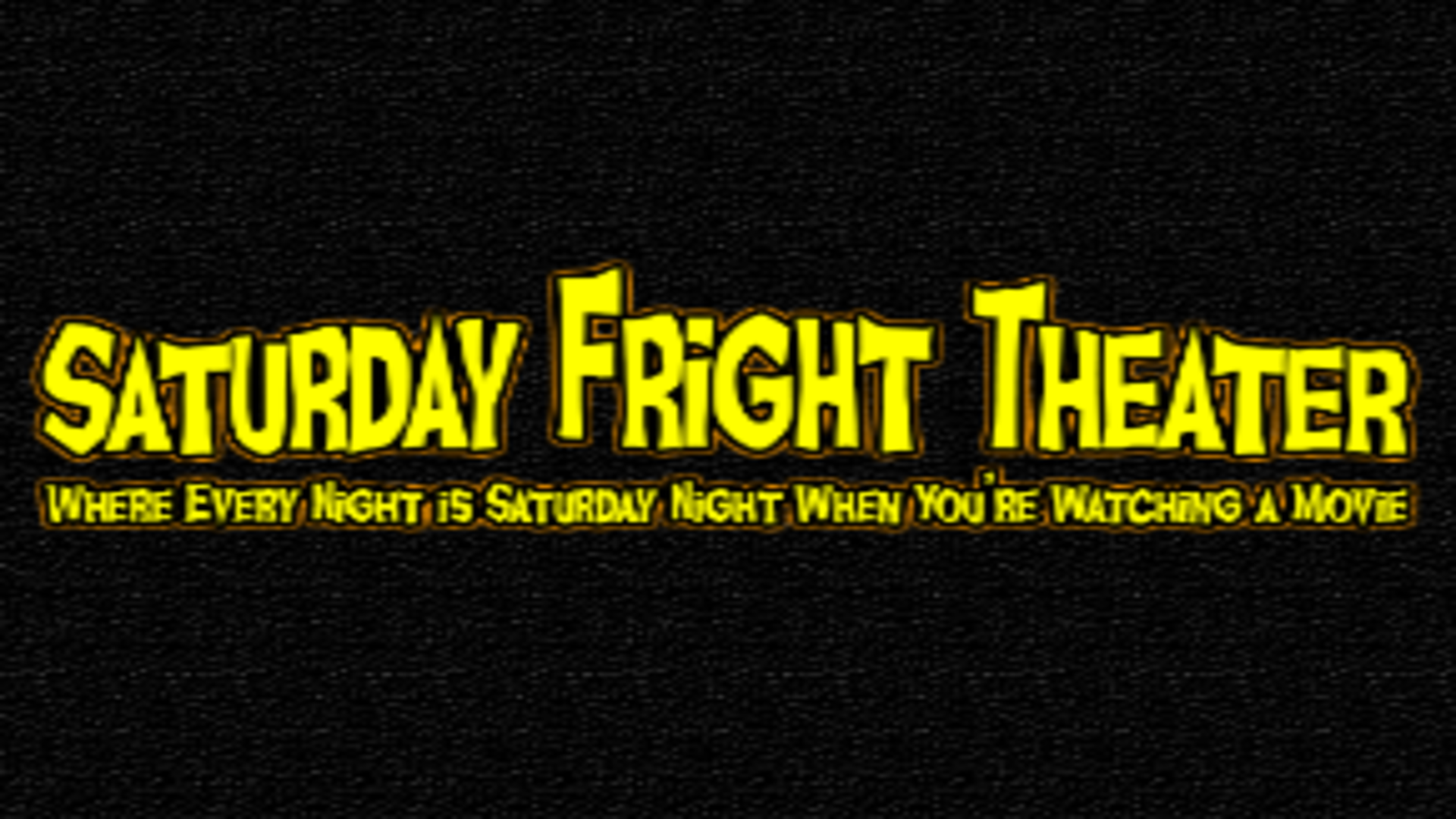 Saturday Fright Theater